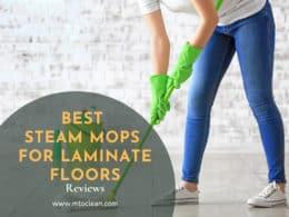 Best Steam Mops for Laminate Floor
